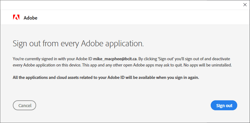 Sign out from every Adobe application window.