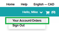 "Screen capture of the top right corner in the student store, showing the cart icon and greeting in a teal bar and ""Your Account/Orders"" marked by a green square below"