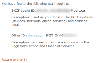 A retrieved BCIT login ID result (with the specifics blurred out)